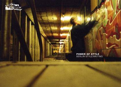 Power of Style: Berlin Stylewriting (Repost)