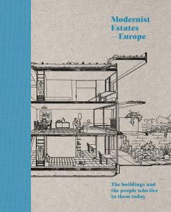 Modernist Estates — Europe: The buildings and the people who live in them today