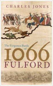 The Fulford: The Forgotten Battle of 1066