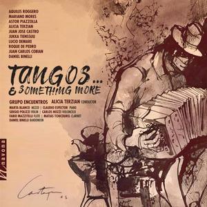 Alicia Terzian - Tangos... & Something More (2019)