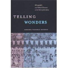 Telling Wonders: Ethnographic and Political Discourse in the Work of Herodotus