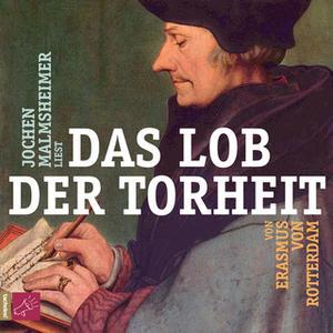 «Das Lob der Torheit» by Erasmus von Rotterdam