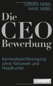 Die CEO-Bewerbung: Karrierebeschleunigung ohne Netzwerk und Headhunter (repost)