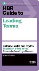 HBR Guide to Leading Teams (repost)