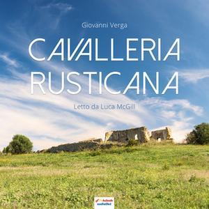 «Cavalleria Rusticana» by Giovanni Verga