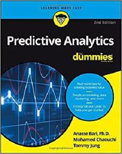 Predictive Analytics For Dummies, 2nd Edition [Repost]