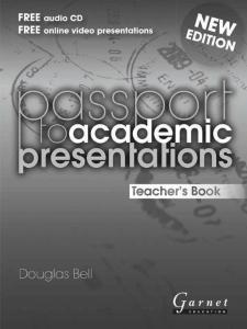 Passport to Academic Presentations, Teacher's Book by Douglas Bell
