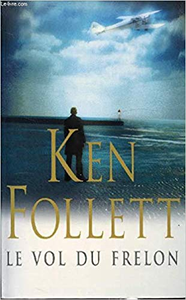 Le vol du frelon - Ken Follett