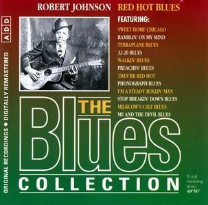 Robert Johnson - Red Hot Blues: The Blues Collection [Recorded 1936-1937] (1993)