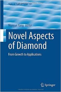 Novel Aspects of Diamond: From Growth to Applications