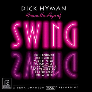 Dick Hyman - From The Age Of Swing (1994) [Official Digital Download 24/88]