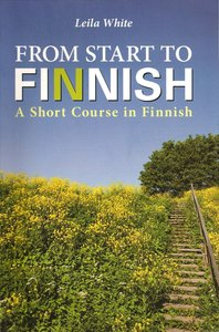 """Leila White, """"From Start to Finnish : a short course in Finnish"""", 10 ed."""