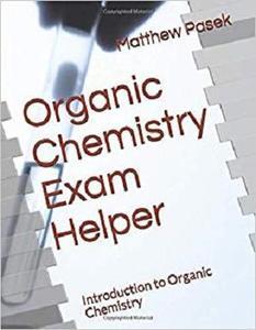 Organic Chemistry Exam Helper: Introduction to Organic Chemistry