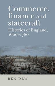 Commerce, finance and statecraft: Histories of England, 1600-1780