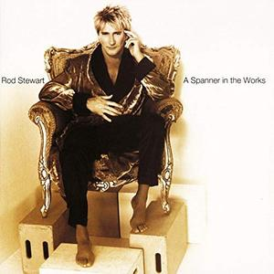 Rod Stewart - A Spanner in the Works (Expanded Edition) (1995/2009)
