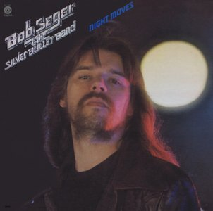 Bob Seger & The Silver Bullet Band - Night Moves (1976) Capitol Records/ST-11557 - LP/FLAC In 24bit/96kHz