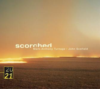 Mark-Anthony Turnage & John Scofield - Scorched (2003)