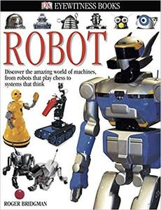DK Eyewitness Books: Robot [Repost]