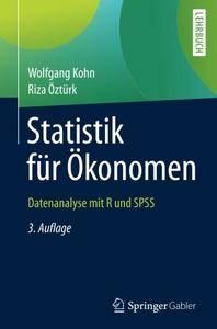 Statistik für Ökonomen: Datenanalyse mit R und SPSS (Springer-Lehrbuch) [Repost]