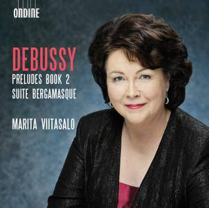 Marita Viitasalo - Claude Debussy: Preludes, Book 2; Suite bergamasque (2015)