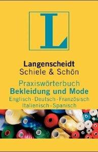 Langenscheidt Praxiswörterbuch Bekleidung und Mode, Englisch-Deutsch-Französisch-Italienisch-Spanisch (repost)