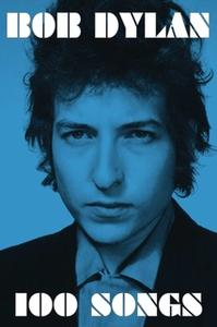 «100 Songs» by Bob Dylan