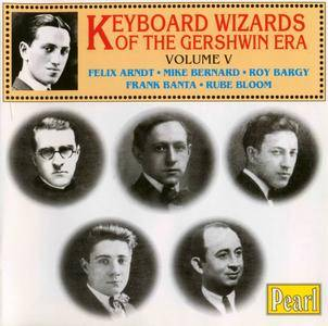 Various Artists - Keyboard Wizards Of The Gershwin Era - Volume V (1912-28) {Pearl GEMM CD 9205 rel 1998}