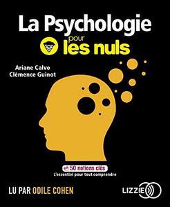 """Ariane Calvo, Clémence Guinot, """"La psychologie pour les nuls en 50 notions clés"""""""