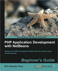 PHP Application Development with NetBeans: Beginner's Guide  [Repost]