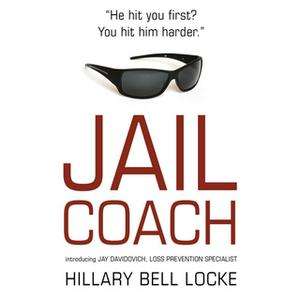 «Jail Coach» by Hillary Bell Locke