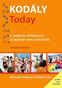 Kodály Today: A Cognitive Approach to Elementary Music Education, 2nd Edition
