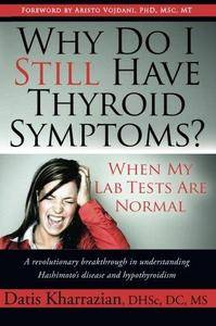 Why Do I Still Have Thyroid Symptoms When My Lab Tests Are Normal