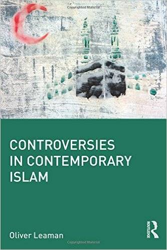 Controversies in Contemporary Islam (Repost)