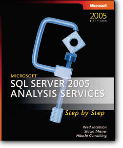 Reed Jacobson, Stacia Misner, «Microsoft SQL Server 2005 Analysis Services Step by Step»