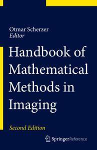 Handbook of Mathematical Methods in Imaging, Second Edition