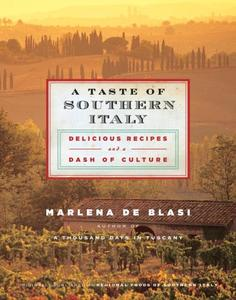 A Taste of Southern Italy: Delicious Recipes and a Dash of Culture