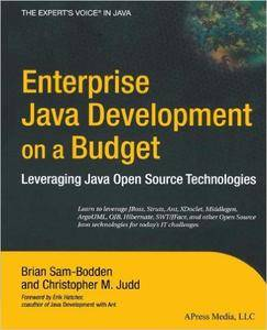 Enterprise Java Development on a Budget: Leveraging Java Open Source Technologies (Repost)