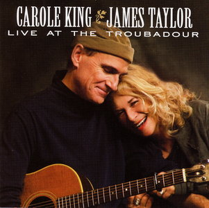 Carole King and James Taylor - Live At the Troubadour (2010) Audio CD [Re-Up]