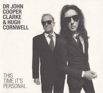 Dr John Cooper Clarke & Hugh Cornwell - This Time It's Personal (2016) {Sony Music}