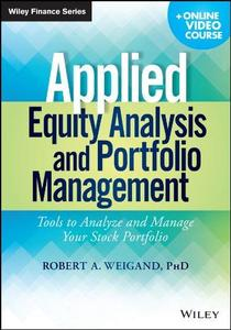 Applied Equity Analysis and Portfolio Management: Tools to Analyze and Manage Your Stock Portfolio (Repost)