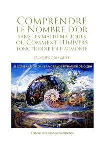 """Jacques Grimault, """"Comprendre le nombre d'or"""""""