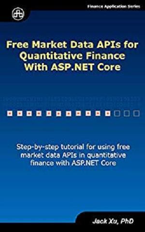 Free Market Data APIs for Quantitative Finance with ASP NET