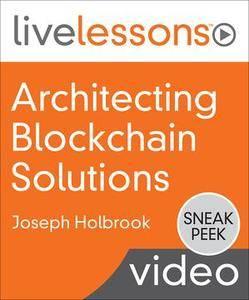 Architecting Blockchain Solutions