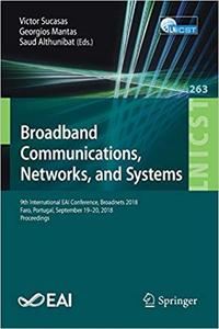 Broadband Communications, Networks, and Systems: 9th International EAI Conference, Broadnets 2018