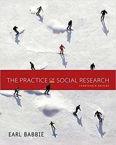 The Practice of Social Research - Standalone Book 14th Edition