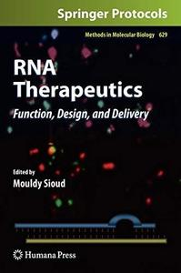 RNA Therapeutics: Function, Design, and Delivery