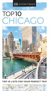 Top 10 Chicago (DK Eyewitness Travel Guide), Revised Edition