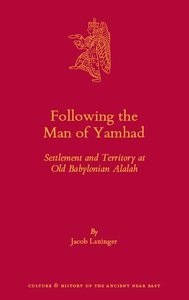 Following the Man of Yamhad: Settlement and Territory at Old Babylonian Alalah (repost)