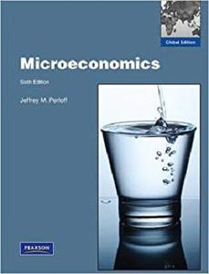 Microeconomics by Jeffrey M. Perloff