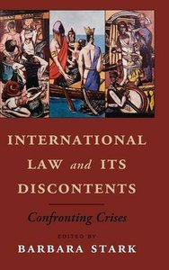 International Law and its Discontents: Confronting Crises